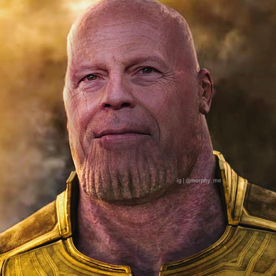 Thanos & Bruce Willis